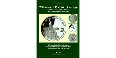 Лот №661, Willy Fuchs, 1990 г. Basel, 1965 года. 250 years of Platinum Coinage. World Coins and medals in platinum and palladium from 1740 to 1990..