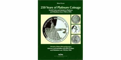 Лот №831, Willy Fuchs 2003 года. 250 years of Platinum Coinage. World Coins and medals in platinum and palladium from 1740 to 1990..